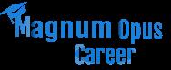 Magnum Opus Career
